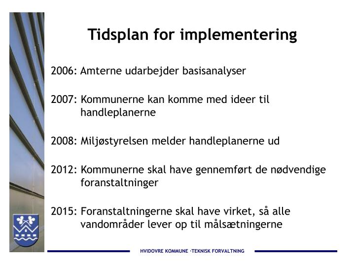 Tidsplan for implementering