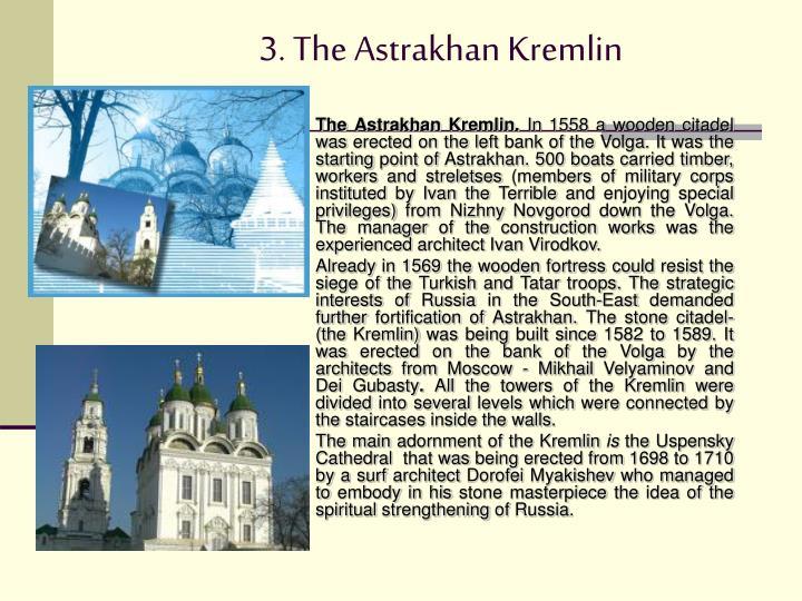 3. The Astrakhan Kremlin