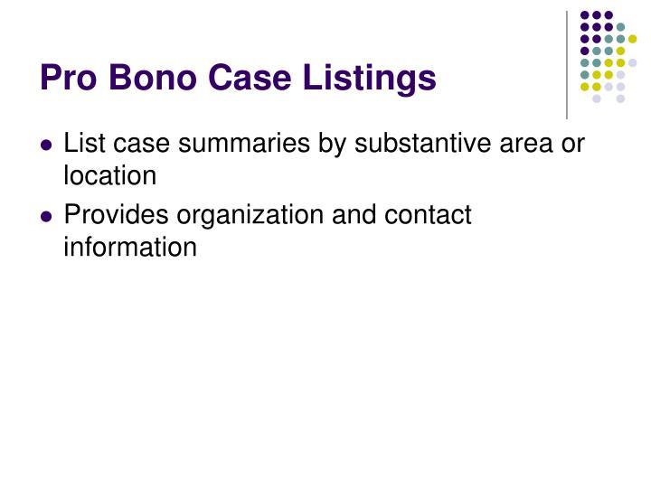 Pro Bono Case Listings