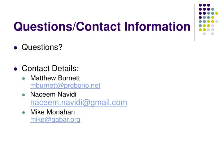 Questions/Contact Information