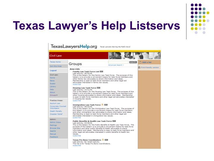 Texas Lawyer's Help Listservs
