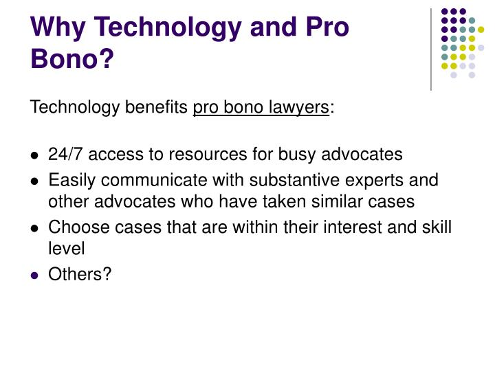 Why Technology and Pro Bono?