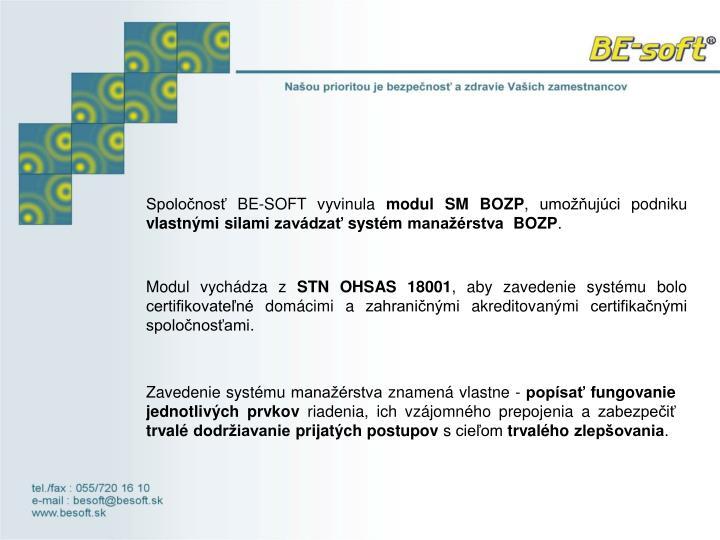 Spoločnosť BE-SOFT vyvinula