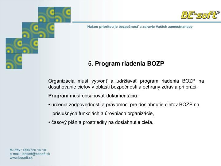 5. Program riadenia BOZP