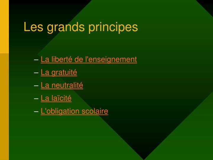 Les grands principes