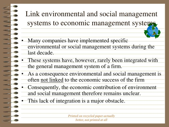Link environmental and social management systems to economic management systems
