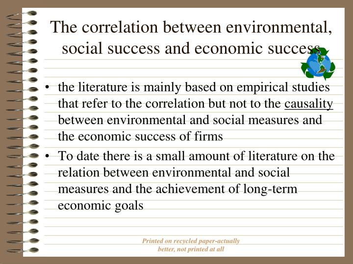 The correlation between environmental, social success and economic success