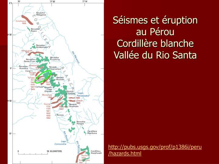 Séismes et éruption au Pérou