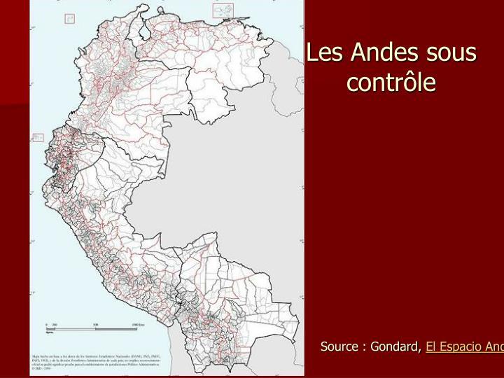 Les Andes sous contrôle