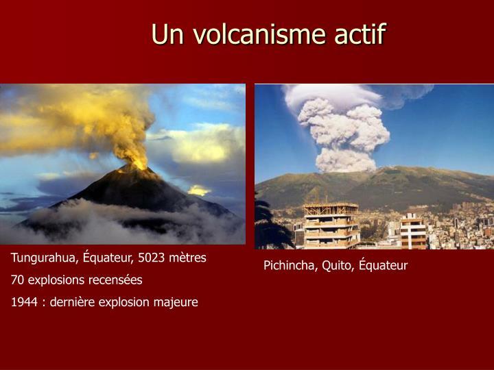 Un volcanisme actif