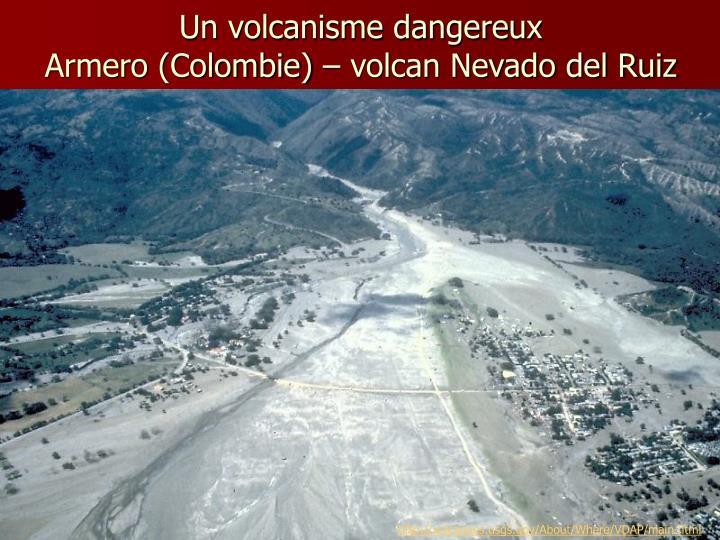 Un volcanisme dangereux