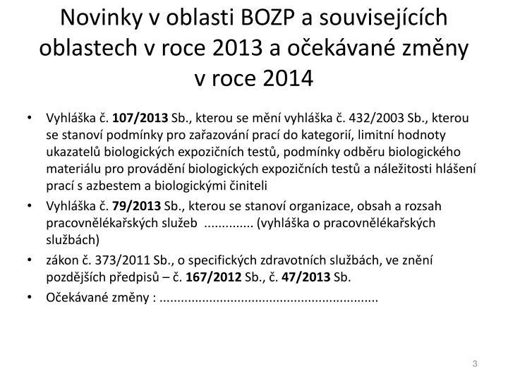 Novinky v oblasti BOZP a souvisejcch oblastech v roce 2013 a oekvan zmny v roce 2014