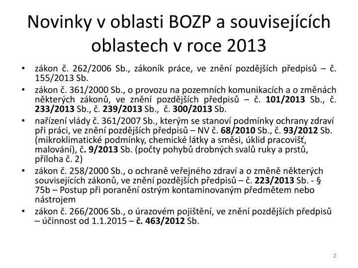 Novinky v oblasti BOZP a souvisejcch oblastech v roce 2013