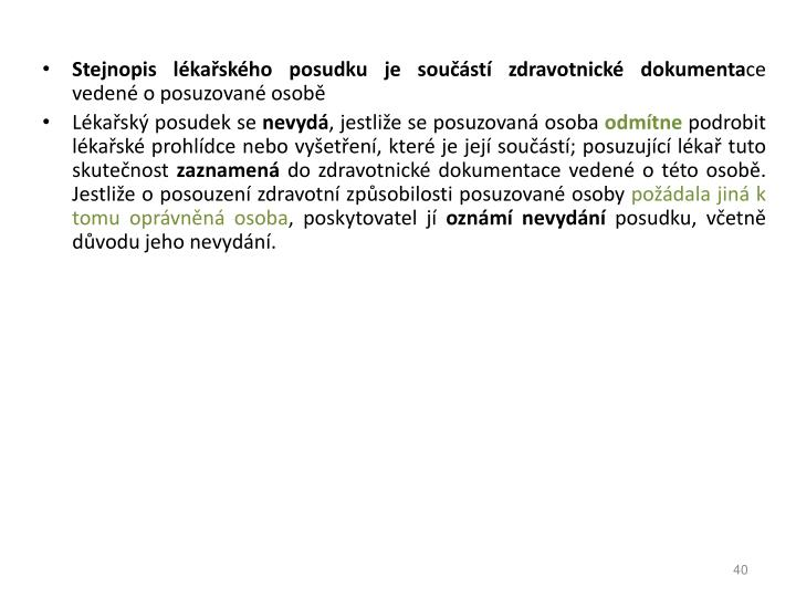 Stejnopis lkaskho posudku je soust zdravotnick dokumenta