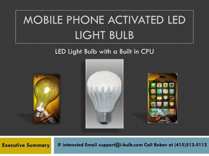 Mobile phone activated led light bulb