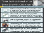 other products based on the same electronic circuit board