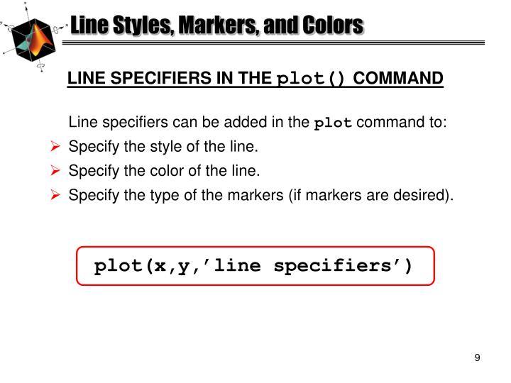 plot(x,y,'line specifiers')