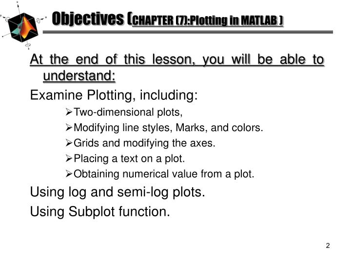 Objectives chapter 7 plotting in matlab