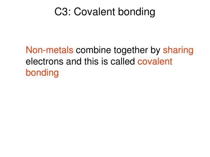 C3: Covalent bonding