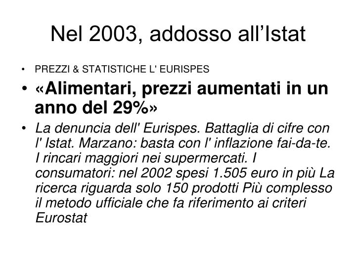 Nel 2003, addosso all'Istat