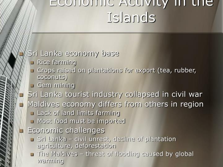 Economic Activity in the Islands