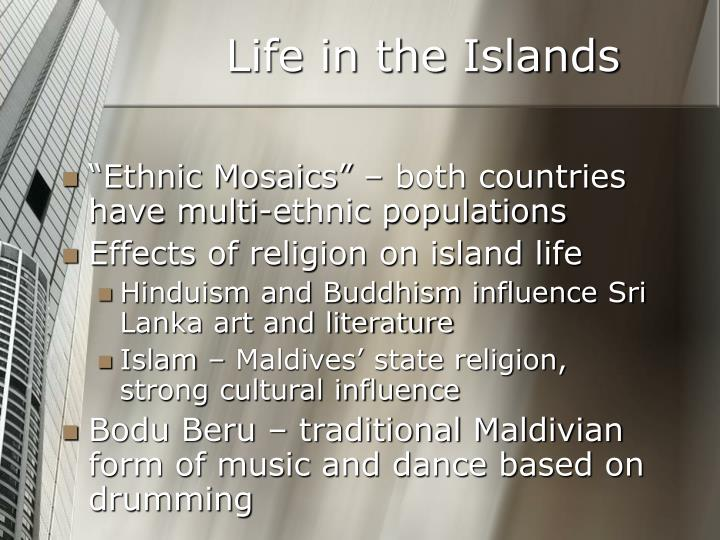 Life in the Islands