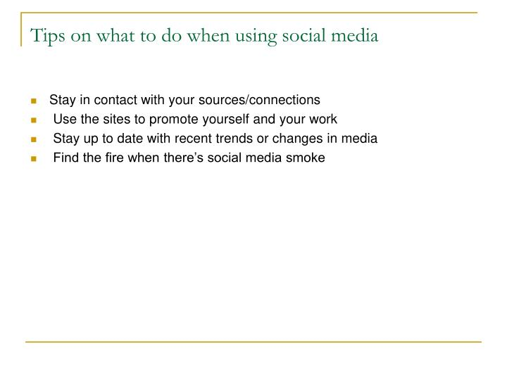Tips on what to do when using social media
