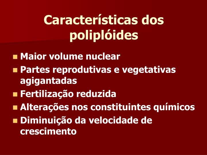 Características dos poliplóides