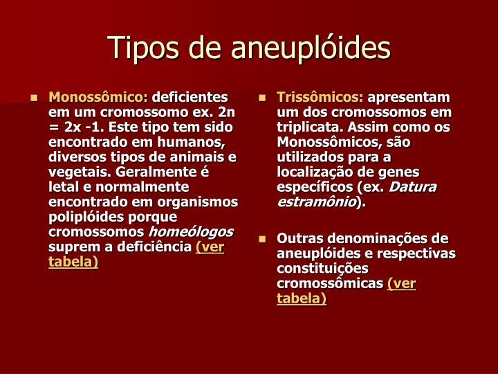Trissômicos: