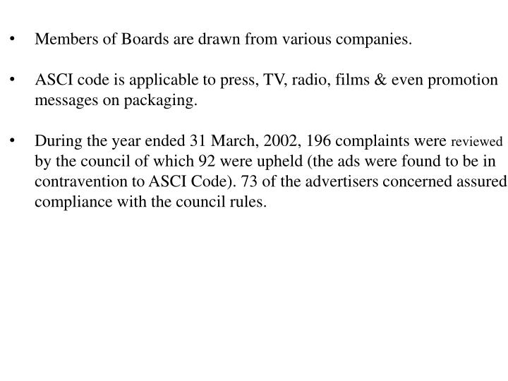 Members of Boards are drawn from various companies.