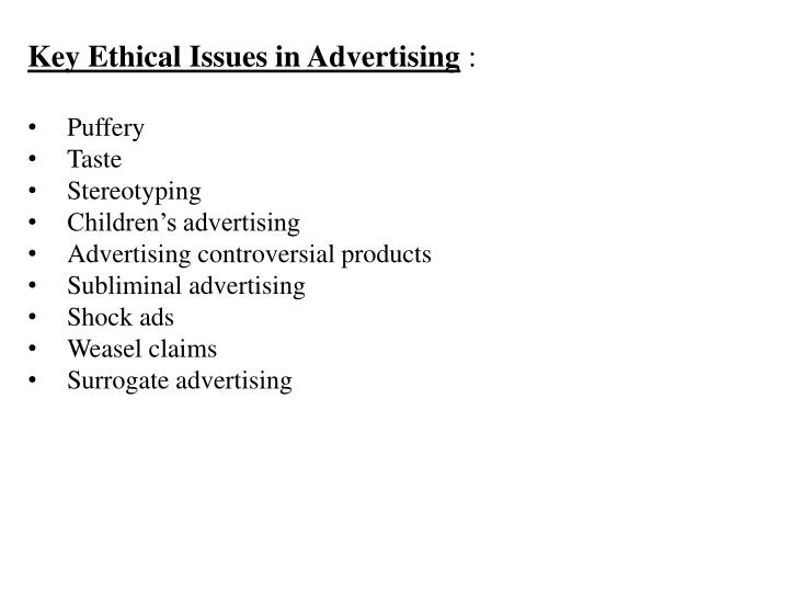 Key Ethical Issues in Advertising