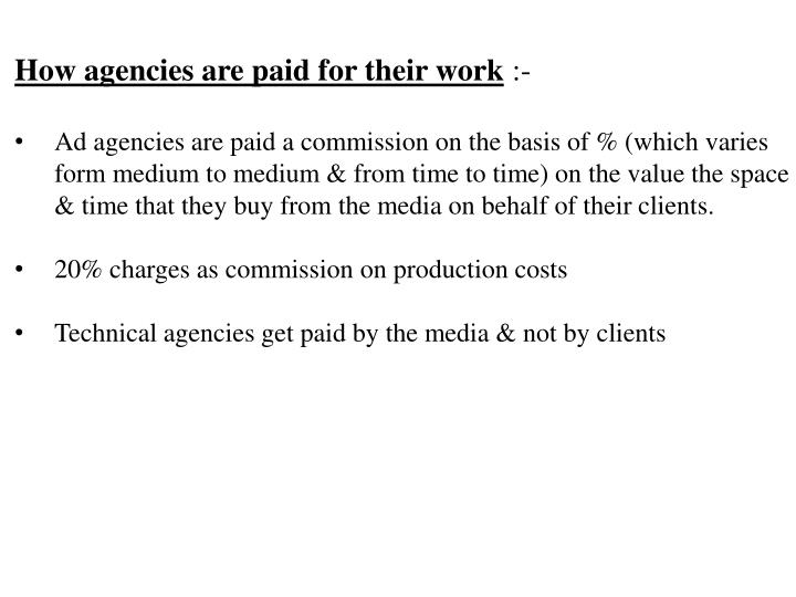How agencies are paid for their work