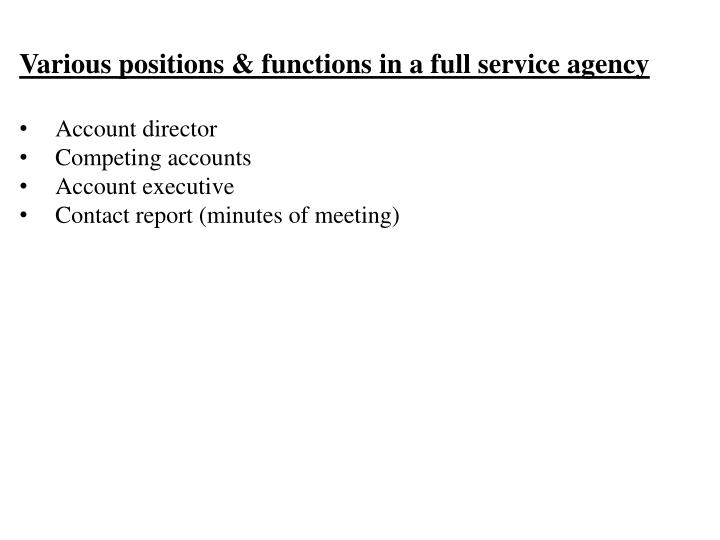 Various positions & functions in a full service agency