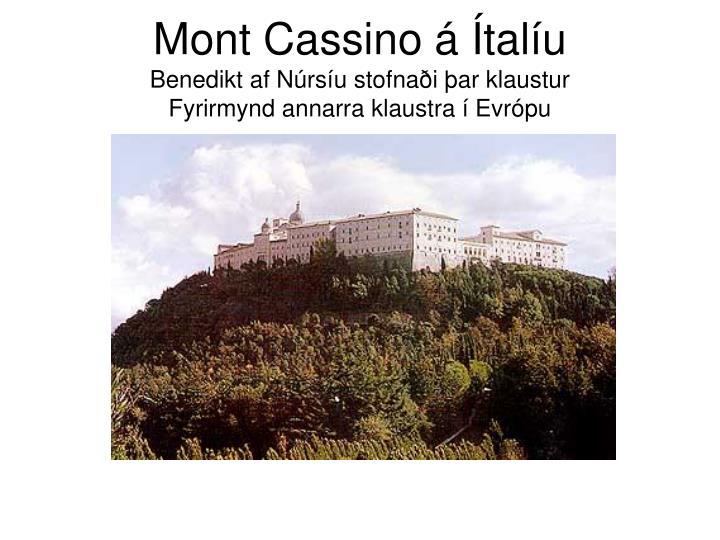 Mont Cassino á Ítalíu