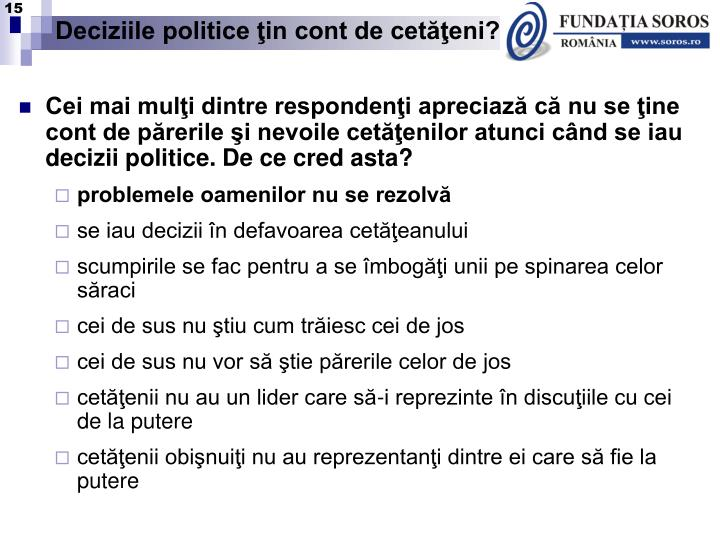 Deciziile politice ţin cont de cetăţeni?