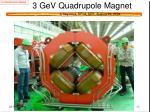 3 gev quadrupole magnet