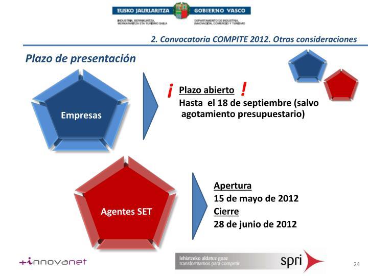 2. Convocatoria COMPITE 2012. Otras consideraciones