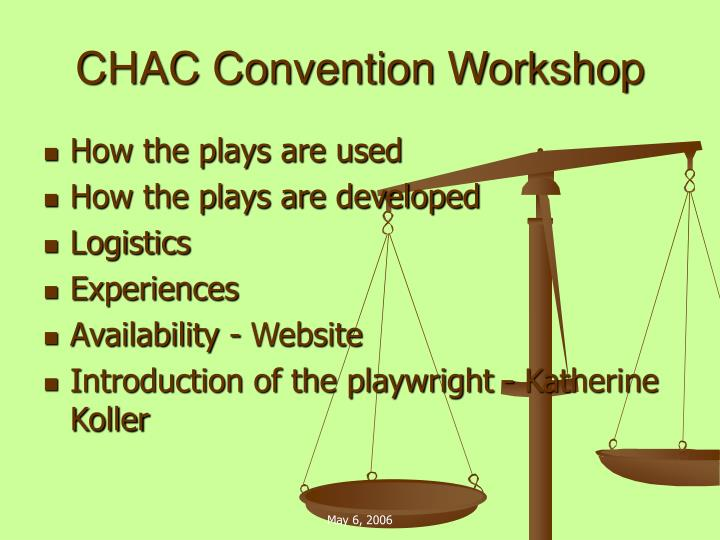 Chac convention workshop