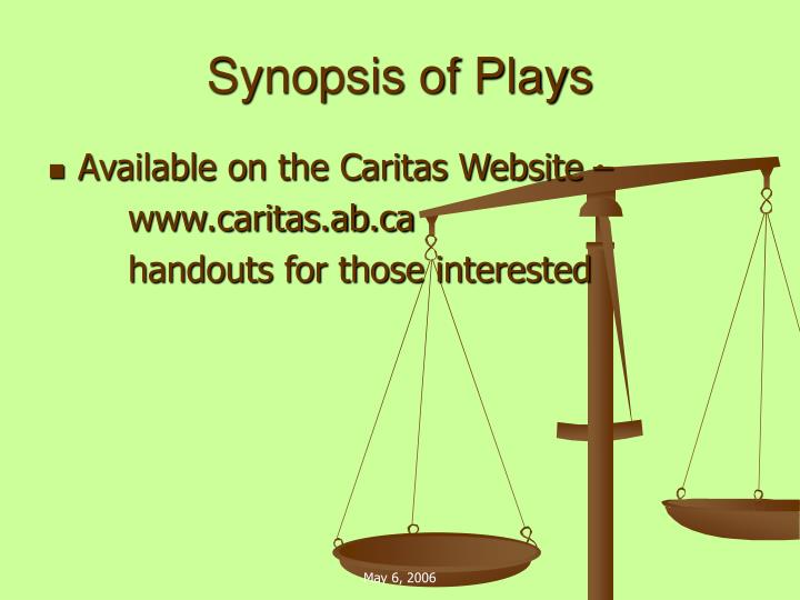 Synopsis of Plays