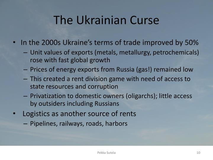 The Ukrainian Curse