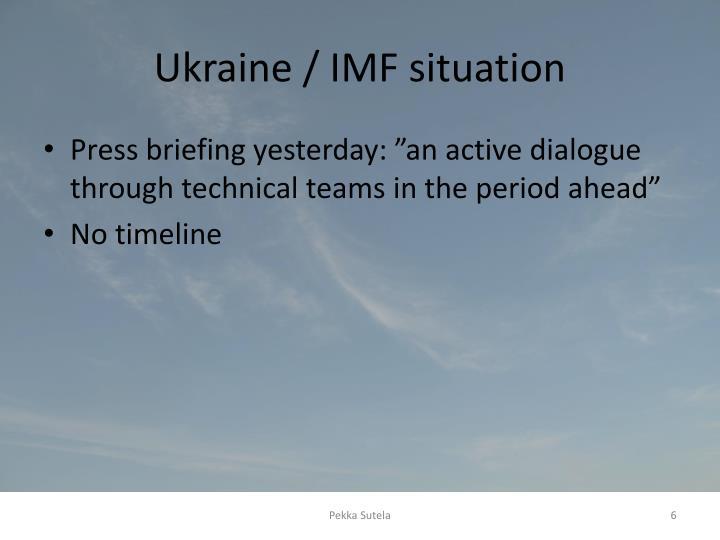 Ukraine / IMF situation