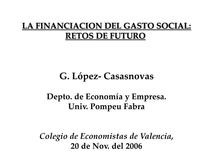 LA FINANCIACION DEL GASTO SOCIAL: RETOS DE FUTURO