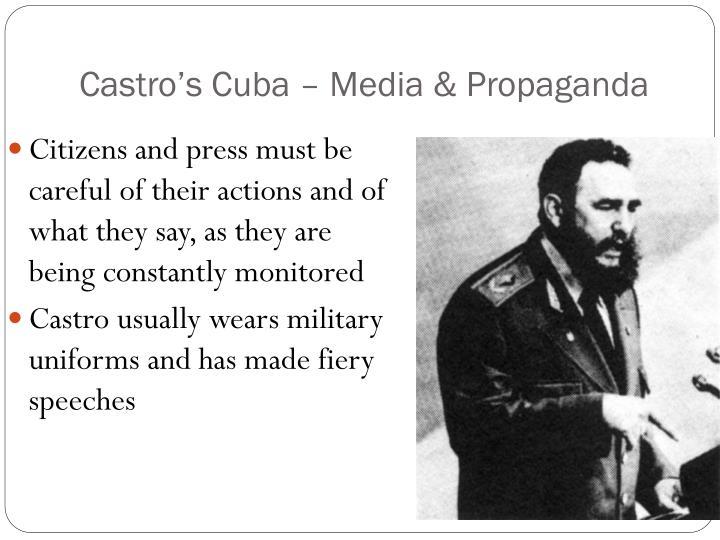 Castro's Cuba – Media & Propaganda
