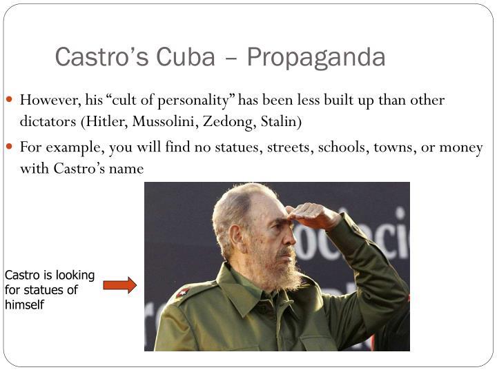 Castro's Cuba – Propaganda
