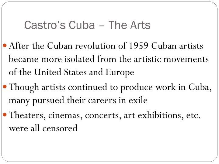 Castro's Cuba – The Arts