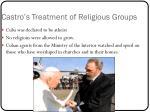 castro s treatment of religious groups