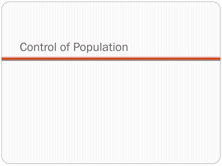 Control of Population