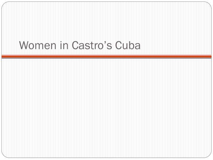 Women in Castro's Cuba