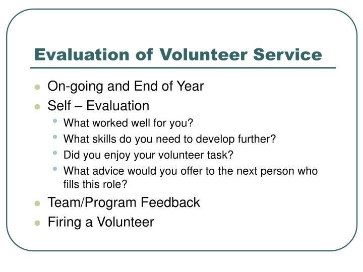 Evaluation of Volunteer Service