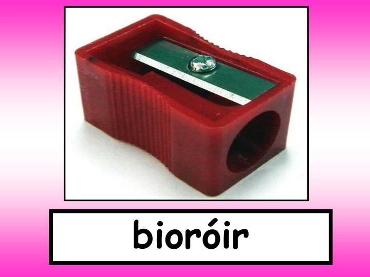 bioróir